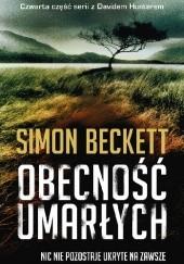 Okładka książki Obecność umarłych Simon Beckett