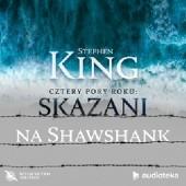 Okładka książki Wiosna nadziei: Skazani na Shawshank Stephen King