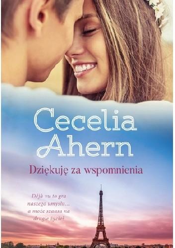 Okładka książki Dziękuję za wspomnienia Cecelia Ahern