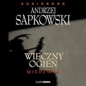 Okładka książki Wieczny ogień Andrzej Sapkowski