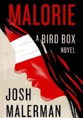 Okładka książki Malorie Josh Malerman