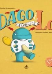 Okładka książki Dago i Lo. Smoczek Dorota Kassjanowicz
