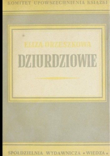 Okładka książki Dziurdziowie Eliza Orzeszkowa