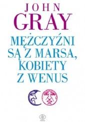 Okładka książki Mężczyźni są z Marsa, kobiety z Wenus John Gray