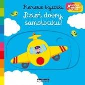 Okładka książki Dzień dobry, samolociku. Akademia mądrego dziecka. Pierwsze bajeczki Nathalie Choux