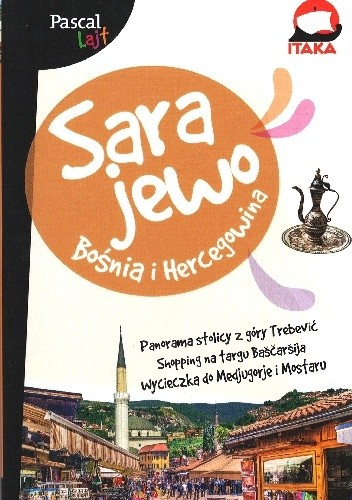 Okładka książki Sarajewo. Bośnia i Hercegowina Aleksandra Zagórska-Chabros