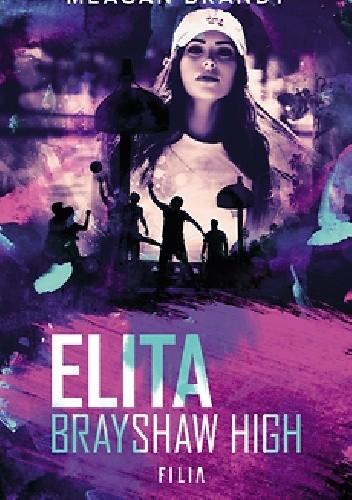 Okładka książki Elita Brayshaw High Meagan Brandy