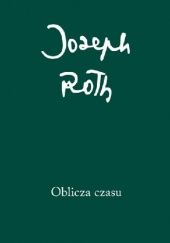 Okładka książki Oblicza czasu Joseph Roth