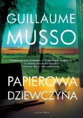Okładka książki Papierowa dziewczyna Guillaume Musso