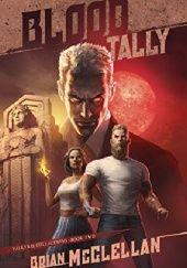 Okładka książki Blood Tally Brian McClellan