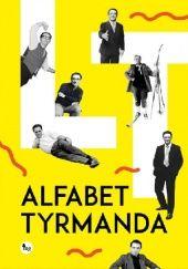 Okładka książki Alfabet Tyrmanda Leopold Tyrmand