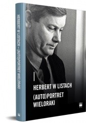 Okładka książki Herbert w listach. (Auto)portret wieloraki