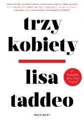 Okładka książki Trzy kobiety Lisa Taddeo