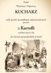 Okładka książki Nowy Wyborny i Najtańszy KUCHARZ z Kartofli