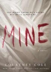 Okładka książki Mine Courtney Cole