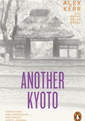 Okładka książki Another Kyoto Alex Kerr