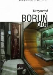 Okładka książki Algi Krzysztof Boruń