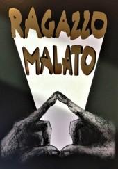 Okładka książki Ragazzo malato Krzysiek Syput
