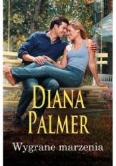 Okładka książki Wygrane marzenia Diana Palmer