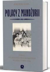Okładka książki Polacy z Mandżurii Dzieje polskiej kolonii w Harbinie w latach 1895-1966