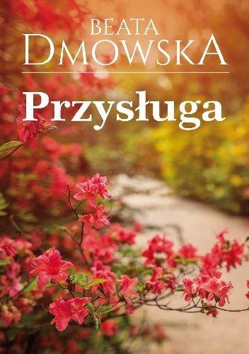 Okładka książki Przysługa Beata Dmowska