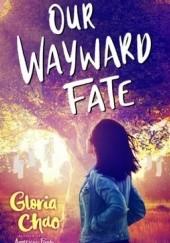 Okładka książki Our Wayward Fate