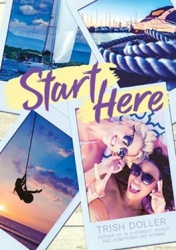 Okładka książki Start Here Trish Doller