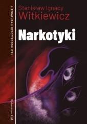 Okładka książki Narkotyki Stanisław Ignacy Witkiewicz