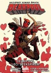 Okładka książki Deadpool. Deadpool leci Szekspirem. Tom 7 Scott Hepburn,Ian Doescher,Gerry Duggan