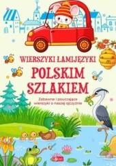 Okładka książki Wierszyki łamijęzyki. Polskim szlakiem Izabela Michta