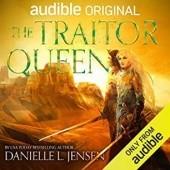 Okładka książki The Traitor Queen Danielle L. Jensen