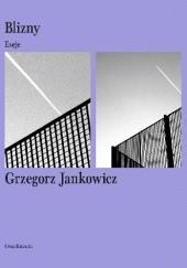Okładka książki Blizny. Eseje Grzegorz Jankowicz