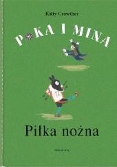 Okładka książki Poka i Mina. Piłka nożna Kitty Crowther