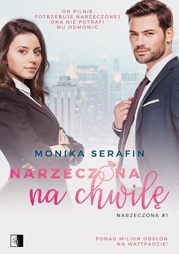 Okładka książki Narzeczona na chwilę Monika Serafin