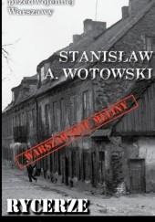 Okładka książki Rycerze mroku Stanisław Antoni Wotowski