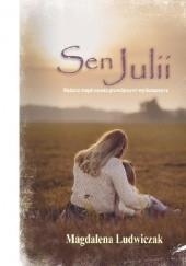 Okładka książki Sen Julii Magdalena Ludwiczak