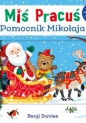 Okładka książki Miś Pracuś. Pomocnik Mikołaja