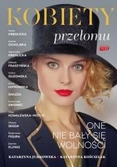 Okładka książki Kobiety przełomu Katarzyna Kościelak,Katarzyna Jurkowska