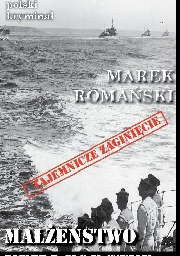 Okładka książki Małżeństwo Neili Forster Marek Romański