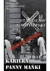 Okładka książki Kariera Panny Mańki Stanisław Antoni Wotowski