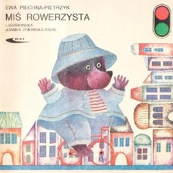 Okładka książki Miś rowerzysta Ewa Piechna - Pietrzyk