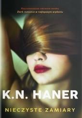 Okładka książki Nieczyste zamiary K.N. Haner