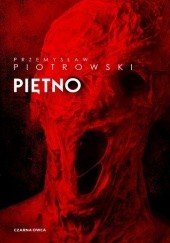 Okładka książki Piętno Przemysław Piotrowski