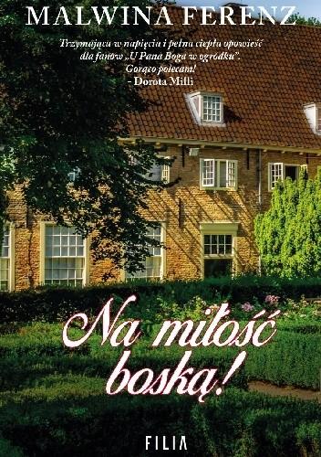 Okładka książki Na miłość boską! Malwina Ferenz