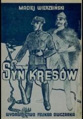 Okładka książki Syn kresów Maciej Wierzbiński