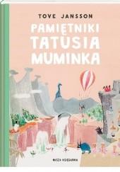 Okładka książki Pamiętniki Tatusia Muminka Tove Jansson