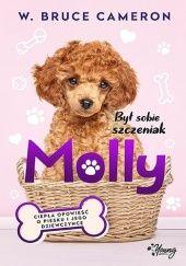 Okładka książki Był sobie szczeniak. Molly