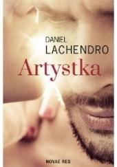 Okładka książki Artystka Daniel Lachendro