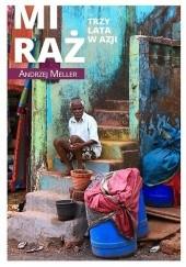 Okładka książki Miraż. Trzy lata w Azji Andrzej Meller