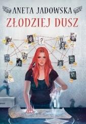 Okładka książki Złodziej dusz Aneta Jadowska